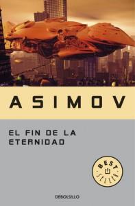 El fin de la eternidad, d'Isaac Asimov